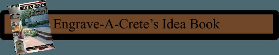Engrave-A-Crete Idea Book