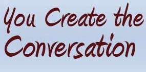You Create the Conversation on Facebook